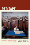 Red Tape: Bureaucracy, Structural Violence, and Poverty in India