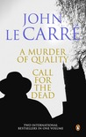 Murder Of Quality And Call For The Dead,A