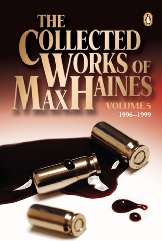 Collected Works of Max Haines Volume 5 by Max Haines