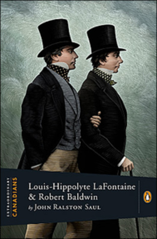 Louis-Hippolyte Lafontaine and Robert Baldwin