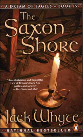 The Saxon Shore (A Dream of Eagles, #4)