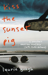 Kiss the Sunset Pig