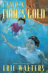 Fool's Gold (Camp X, #3)