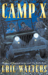 Camp X: Book 1