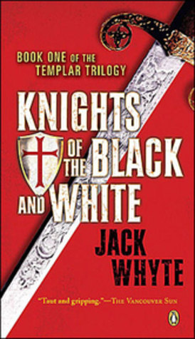 Knights of the Black and White (Templar Trilogy, #1)