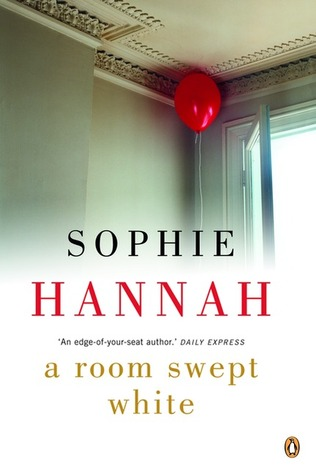 A Room Swept White by Sophie Hannah