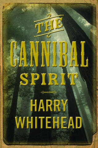 The Cannibal Spirit by Harry Whitehead