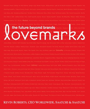 Lovemarks by Kevin Roberts