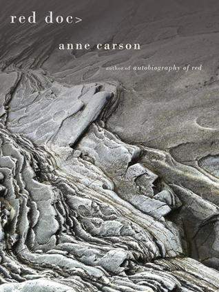 Red Doc> by Anne Carson