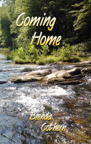 Coming Home by Brenda Cothern