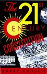 The 21st Century Constitution: A New America for a New Millennium
