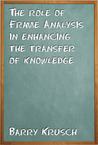The Role of Frame Analysis in Enhancing the Transfer of Knowledge