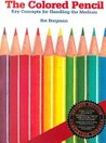 The Colored Pencil by Bet Borgeson