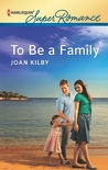 To Be a Family