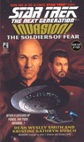 The Soldiers of Fear (Star Trek: The Next Generation, #41) (Star Trek: Invasion, #2)