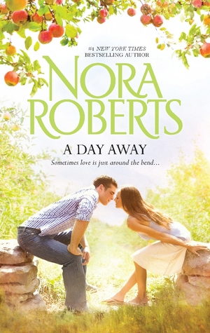 A Day Away by Nora Roberts