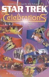 Star Trek Celebrations: Star Trek All Series