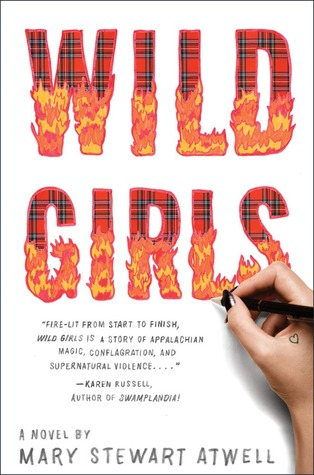 Wild Girls by Mary Stewart Atwell