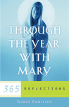 Through the Year With Mary: 365 Reflections