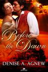 Before the Dawn by Denise A. Agnew