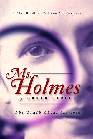 Ms. Holmes of Baker Street by Alan Bradley