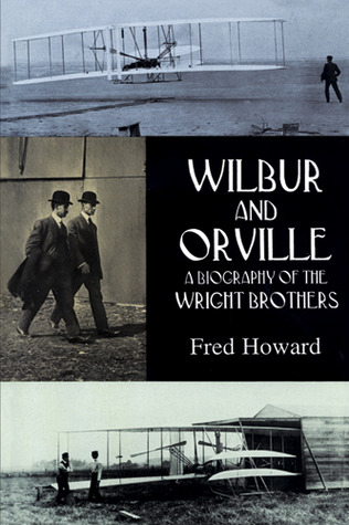 Wilbur and Orville by Fred Howard