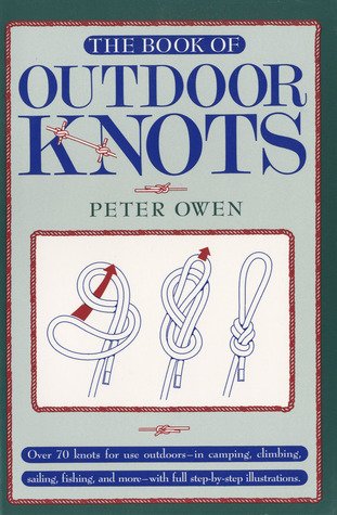 The Book of Outdoor Knots by Peter  Owen
