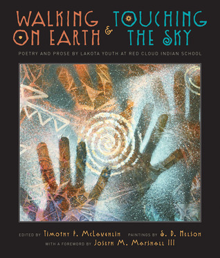 Walking on Earth and Touching the Sky by Timothy P. McLaughlin