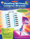 Reading/Writing Complex Rhymes, Grades 1 - 3: Rhymes with More Than One Spelling Pattern