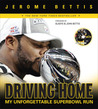 Driving Home: My Unforgettable Super Bowl Run