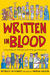 Written in Blood: A Brief H...