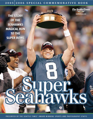 Super Seahawks by The Seattle Times