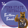 The Penn State Football Button Book