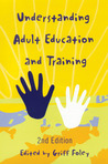 Understanding Adult Education and Training