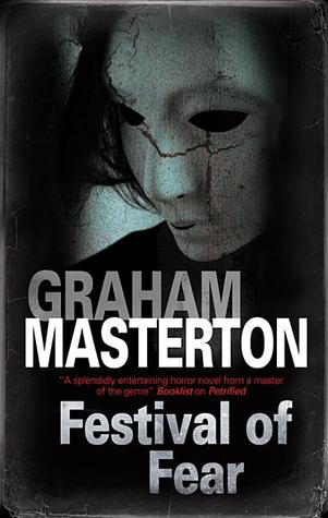 Festival of Fear by Graham Masterton