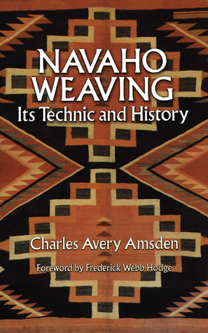 Navaho Weaving by Charles A. Amsden