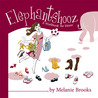 Elephantshooz: A Workbook for Moms