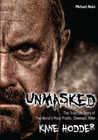 Unmasked: The True Life Story of The World's Most Prolific, Cinematic Killer