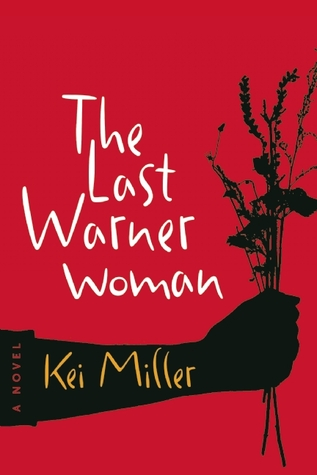 The Last Warner Woman by Kei Miller