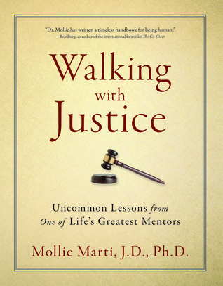 Walking with Justice by Mollie Marti