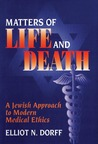 Matters of Life and Death by Elliot N. Dorff