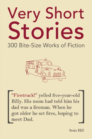 Very Short Stories by Sean Hill