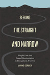 Seeking the Straight and Narrow by Lynne Gerber