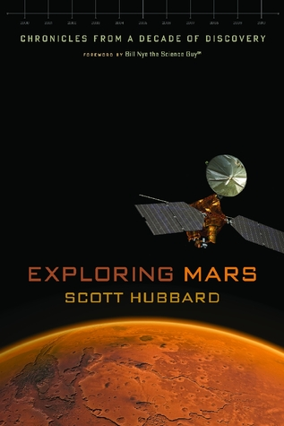 Free online download Exploring Mars: Chronicles from a Decade of Discovery PDF