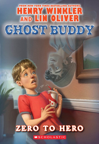 Zero to Hero (Ghost Buddy Series #1)