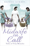 Midwife on Call: Tales of Tiny Miracles