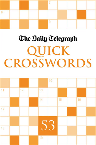 The Daily Telegraph Quick Crosswords 53