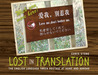 Lost in Translation: The English Language Taken Hostage at Home and Abroad