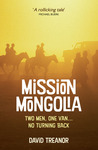 Mission Mongolia: Two Men, One Van, No Turning Back