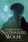 The Haunting of Nathaniel Wolfe